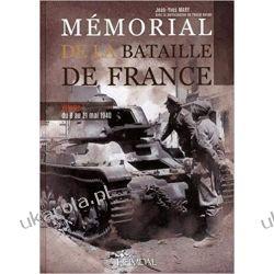 Mémorial de a bataille de France - 10 mai- 4 juin 1940 (vol. 1)