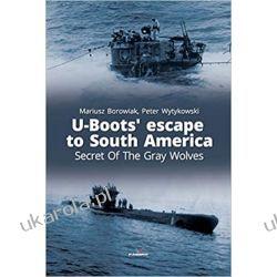 U-Boots' escape to South America Secret Of The Gray Wolves (Connoisseur's Books)