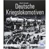 Deutsche Kriegslokomotiven: 1939 bis 1945