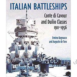 Italian Battleships 'Conte di Cavour' & 'Duilio' Classes 1911--1956