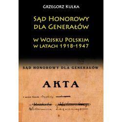 Sąd Honorowy dla Generałów w Wojsku Polskim w latach 1918-1947