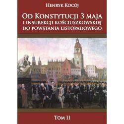Od Konstytucji 3 maja i insurekcji kościuszkowskiej do powstania listopadowego tom II