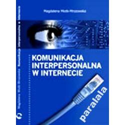 KOMUNIKACJA INTERNETU Internet Psychologia Badania