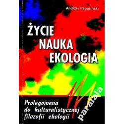 ZYCIE NAUKA EKOLOGIA Prolegomena do Filozofii Ekol