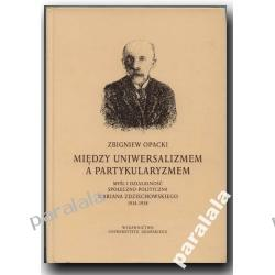 Marian Zdziechowski Myśl polityczna konserwatyzm