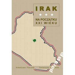 IRAK ARABIA XX Wojna w Iraku Polityka Amerykańska