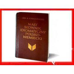 IDIOMY POLSKO NIEMIECKIE Słownik język niemiecki