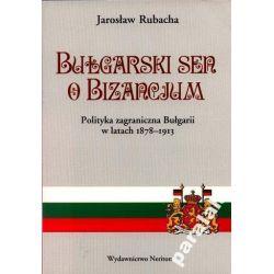BULGARIA Historia Polityka Bułgarii Bosnia Turcja