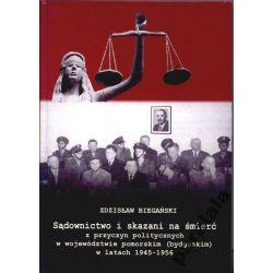 SKAZANI NA SMIERC po45 Sądy Zbrodnie Hitlerowskie Polonistyka