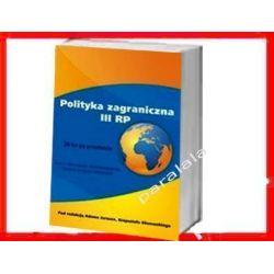 Polityka zagraniczna III RP Polski 2011 dyplomacja