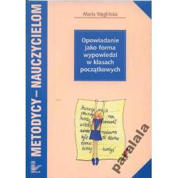 OPOWIADANIE - EDUKACJA WCZESNOSZKOLNA Jezyk Polski