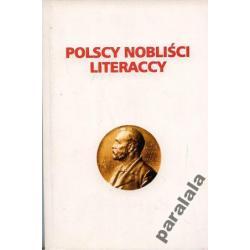 POLSKI NOBEL LITERACKI Reymont Szymborska Miłosz Polonistyka