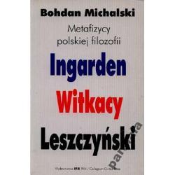 FILOZOFIA POLSKA Ingarden Witkacy Leszczynski