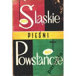 ŚLĄSKIE PIESNI WOJSKOWE 1919-21 Historia SLĄSKA Polonistyka