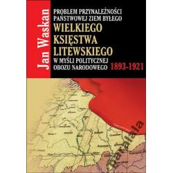 LITWA ZIEMIE LITWY a NARODOWA DEMOKRACJA Historia