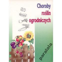 CHOROBY ROSLIN OGRODNICZYCH Fitopatologia Pasozyty