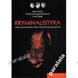 KRYMINALISTYKA Badania Ekspertyza Kryminalistyczna