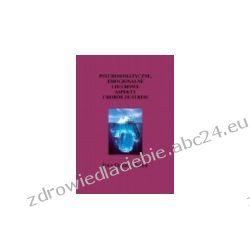 Psychosomatyczne, emocjonalne i duchowe aspekty chorób ze stresu (ebook)