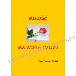 Miłość ma wiele imion (ebook)