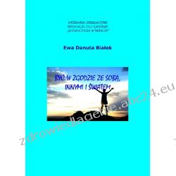 Być w zgodzie ze sobą, innymi i światem (ebook)